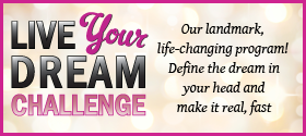 Live Your Dream Challenge