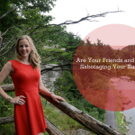 Are Your Friends and Family Sabotaging Your Success_