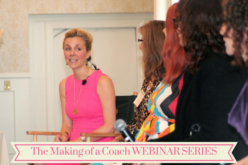 The Making of a Coach WEBINAR