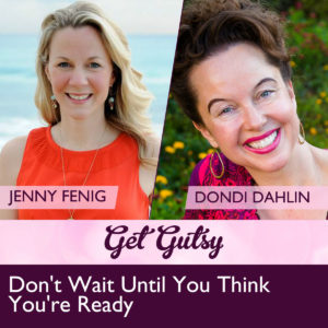 get-gutsy-podcast-interviews-Dondi-Dahlin