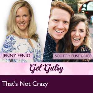 get-gutsy-podcast-interviews-Scott+Elise-Grice