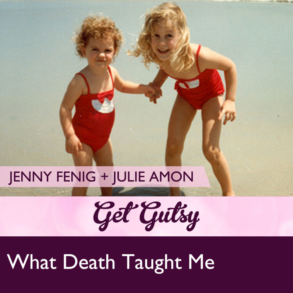 get-gutsy-podcast-interviews-What-Death-Taught-Me
